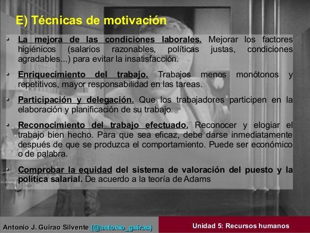 Antonio J. Guirao SilventeAntonio J. Guirao Silvente (@antonio_guirao)(@antonio_guirao) Unidad 5: Recursos humanos E) Técn...