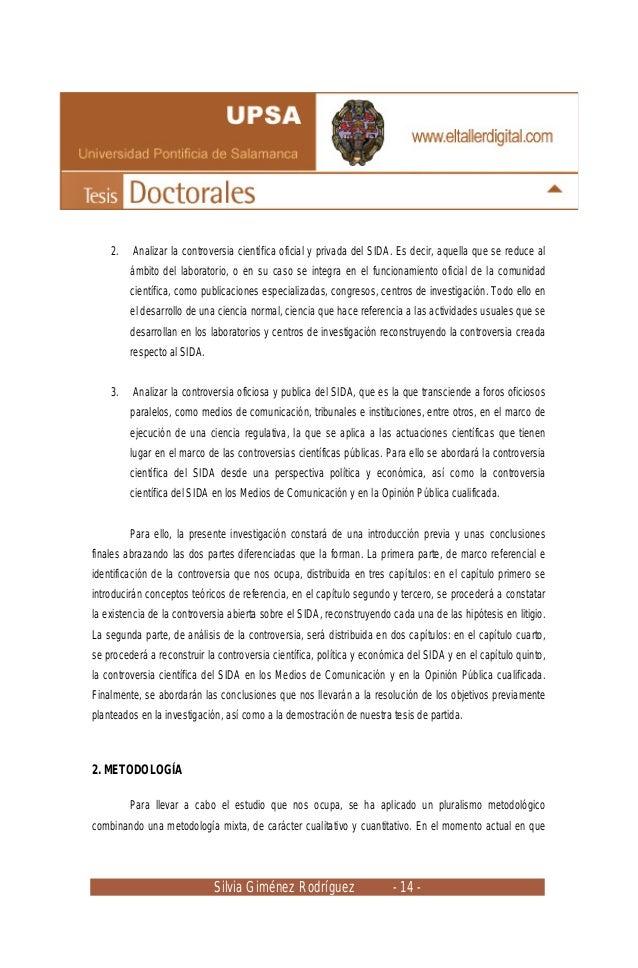 Silvia Giménez Rodríguez - 14 - 2. Analizar la controversia científica oficial y privada del SIDA. Es decir, aquella que s...