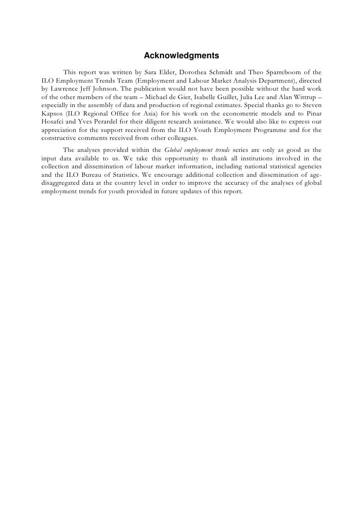 Acknowledgments        This report was written by Sara Elder, Dorothea Schmidt and Theo Sparreboom of theILO Employment Tr...