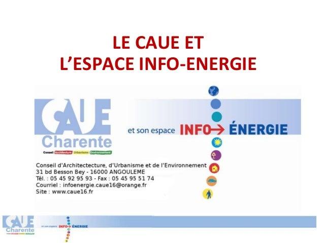 LE CAUE ETL'ESPACE INFO-ENERGIE