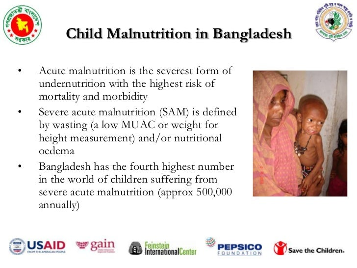 malnutrition in bangladesh Nutrition olympiad 2018 child malnutrition has shown significant decline by a third since the mid-90s to the present time, but the levels of chronic malnutrition are still high with 36% of malnourished children found in bangladesh.