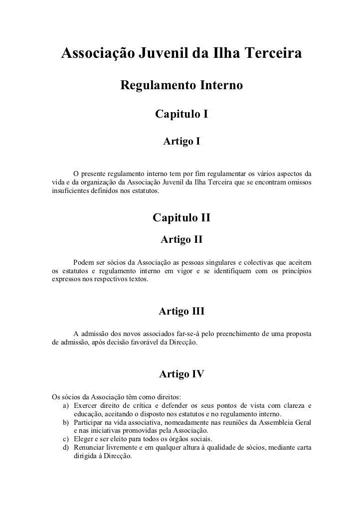 Associação Juvenil da Ilha Terceira                      Regulamento Interno                                 Capitulo I   ...