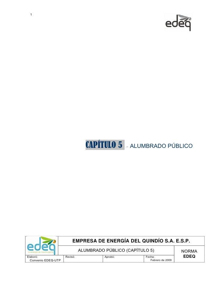 1                                  CAPÍTULO 5        -   ALUMBRADO PÚBLICO                           EMPRESA DE ENERGÍA DE...