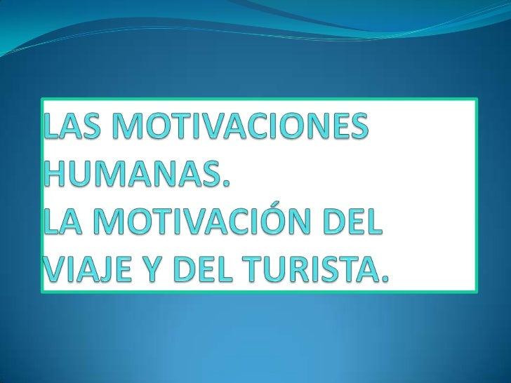 18.1. las motivaciones humanas Teoría de Abraham Maslow que establece en sus libros motivación y personalidad.