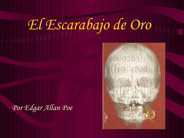 El Escarabajo de Oro Por Edgar Allan Poe
