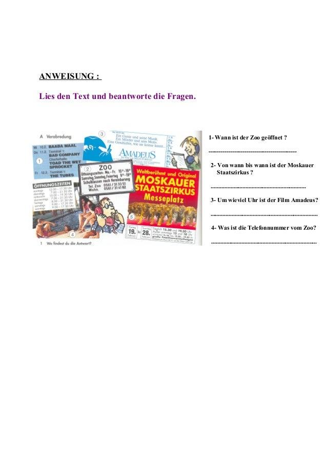 ANWEISUNG : Lies den Text und beantworte die Fragen. 1- Wann ist der Zoo geöffnet ? --------------------------------------...