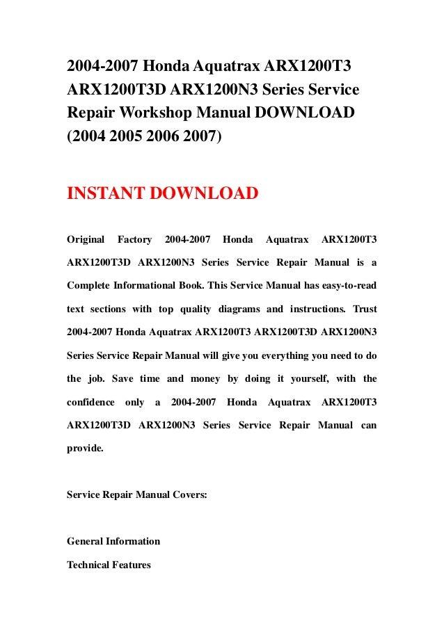 2004 2007 honda aquatrax arx1200t3 arx1200t3d arx1200n3 series servic rh slideshare net Honda Motorcycle Service Manual Honda Lawn Mower Service Manuals