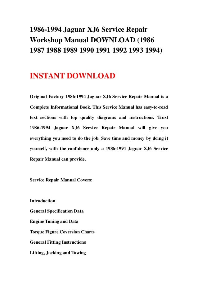 1986 1994 jaguar xj6 service repair workshop manual download 1986 19 rh slideshare net 1998 Jaguar XJ6 2004 Jaguar XJ6