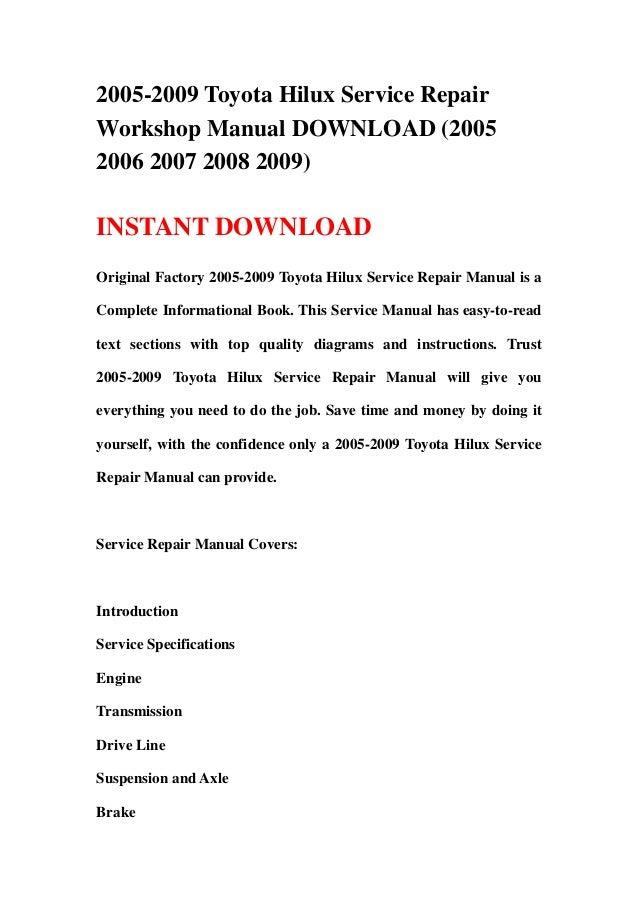 2005-2009 Toyota Hilux Service RepairWorkshop Manual DOWNLOAD (20052006 2007 2008 2009)INSTANT DOWNLOADOriginal Factory 20...