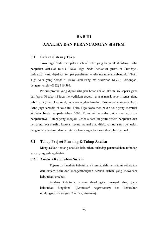 BAB III ANALISA DAN PERANCANGAN SISTEM 3.1 Latar Belakang Toko Toko Tiga Nada merupakan sebuah toko yang bergerak dibidang...