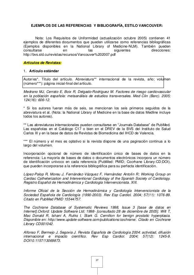 27 EJEMPLOS DE LAS REFERENCIAS Y BIBLIOGRAFÍA, ESTILO VANCOUVER: Nota: Los Requisitos de Uniformidad (actualización octubr...