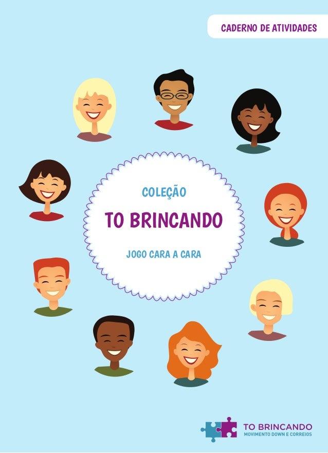 CADERNO DE ATIVIDADES JOGO CARA A CARA COLEÇÃO TO BRINCANDO