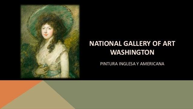 NATIONAL GALLERY OF ART WASHINGTON PINTURA INGLESA Y AMERICANA