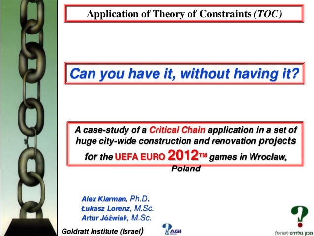Application of Theory of Constraints (TOC)  Can you have it, without having it?  A case-study of a Critical Chain applicat...