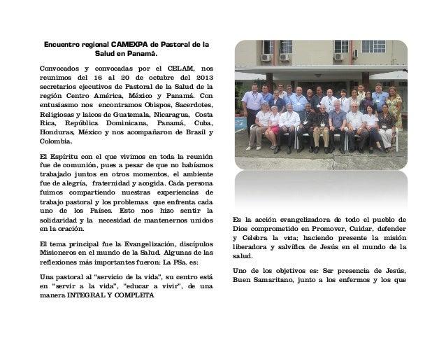 Encuentro regional CAMEXPA de Pastoral de la Salud en Panamá. Convocados y convocadas por el CELAM, nos reunimos del 16 al...
