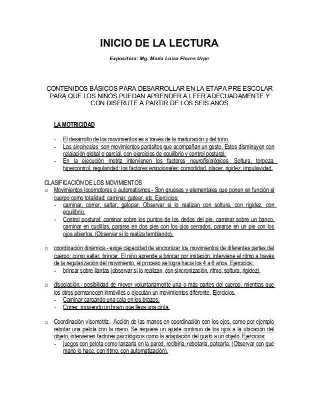 INICIO DE LA LECTURA Expositora: Mg. María Luisa Flores Urpe  CONTENIDOS BÁSICOS PARA DESARROLLAR EN LA ETAPA PRE ESCOLAR ...