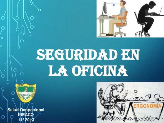 5 seguridad en la oficina 18 10 2013 for Direccion de la oficina