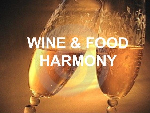 WINE & FOOD HARMONY