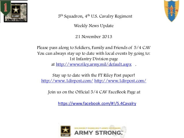 5th Squadron, 4th U.S. Cavalry Regiment Weekly News Update  21 November 2013 Please pass along to Soldiers, Family and Fri...