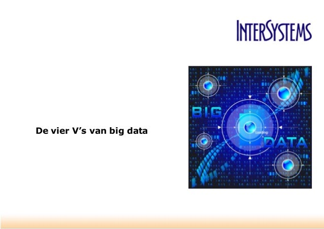 De vier V's van big data