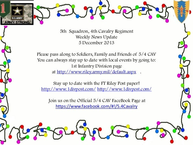 5th Squadron, 4th Cavalry Regiment Weekly News Update 5 December 2013 Please pass along to Soldiers, Family and Friends of...