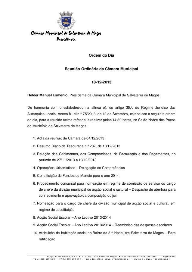 Câmara Municipal de Salvaterra de Magos Presidência Ordem do Dia Reunião Ordinária da Câmara Municipal 18-12-2013 Hélder M...