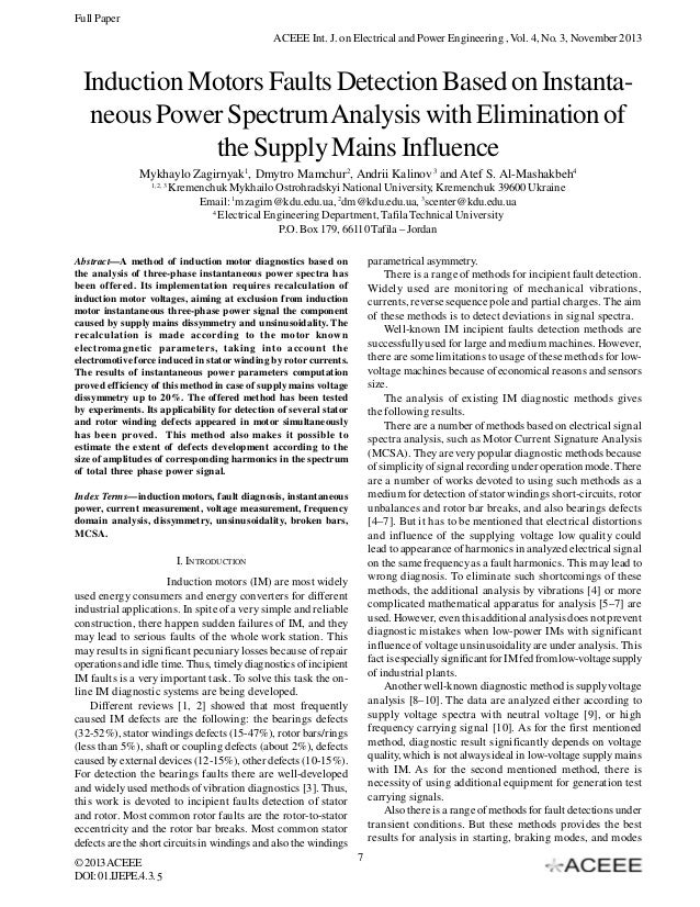 Full Paper ACEEE Int. J. on Electrical and Power Engineering , Vol. 4, No. 3, November 2013  Induction Motors Faults Detec...