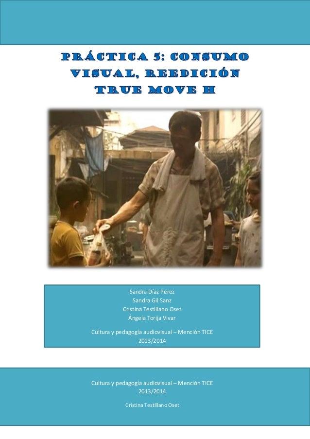 Sandra Díaz Pérez Sandra Gil Sanz Cristina Testillano Oset Ángela Torija Vivar Cultura y pedagogía audiovisual – Mención T...