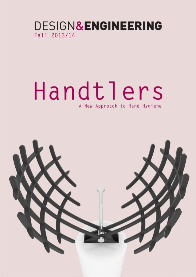 """Abstract   """"Handtlers is a new approach to hand  hygiene, which meant to be  used in a hospital environment. Highly effec..."""