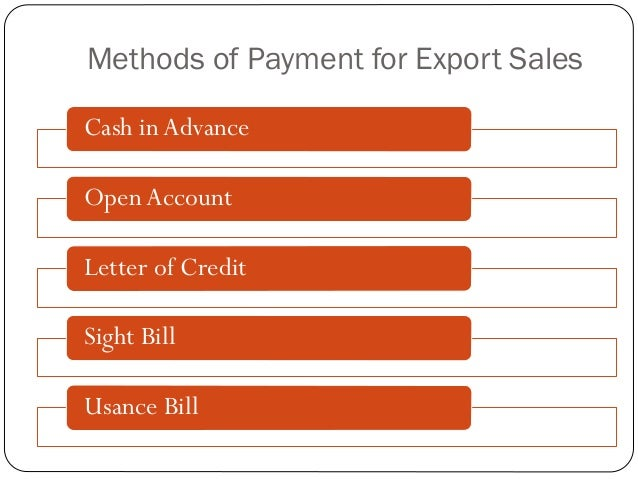 methods of payment in international trade International trade payment methods these webinars provide information on the financial risks associated with international transaction and ways to mitigate those risks.