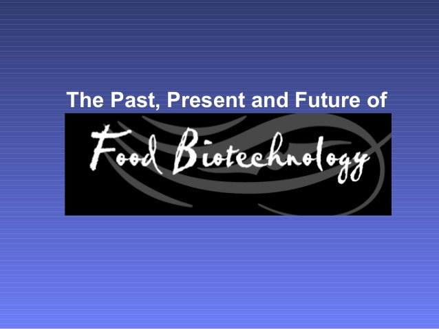 The Past, Present and Future of