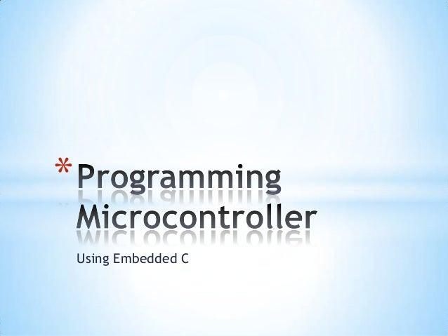 Using Embedded C *