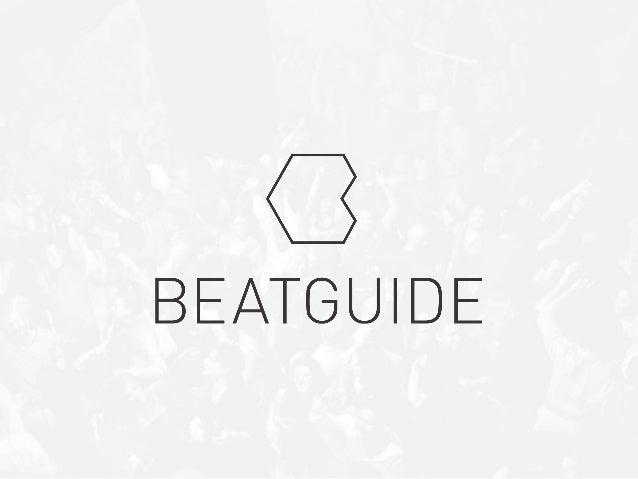 Discover.Listen.Dance. Beatguide ist die neue Electronic Music Event Plattform Im Web, auf iOS & Android. Das einzige Club...