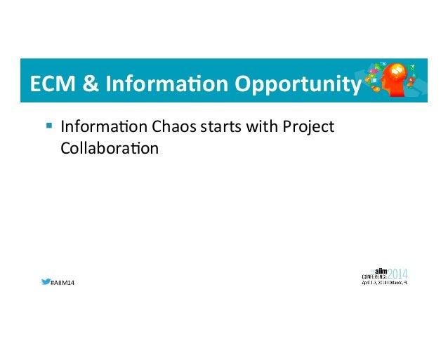 #AIIM14   Business  Needs   • • • •
