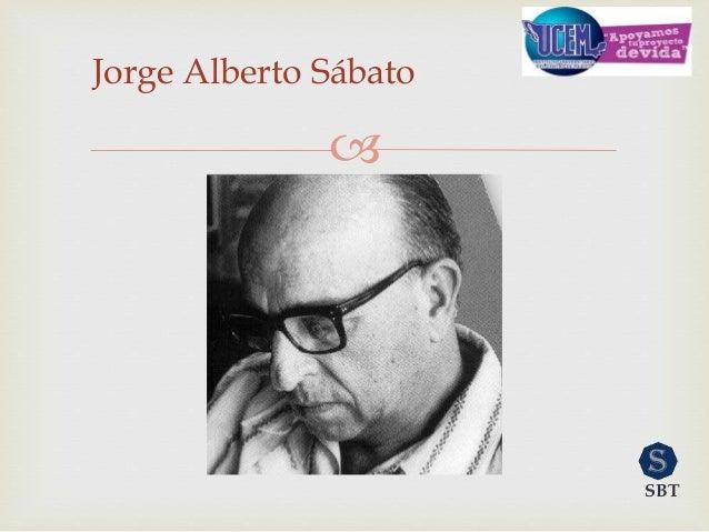  Jorge Alberto Sábato SBT