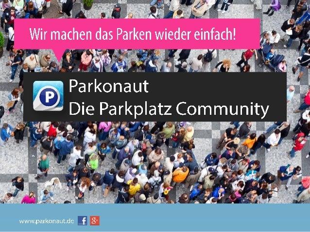 PKW Fahrer in Dtl. wohnhaft in Ballungsgebieten besitzen ein Smartphone Nutzung des Internets • 41 Mio • 77% haben PKW • 1...