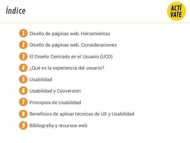 Diseño de páginas web. Herramientas Diseño de páginas web. Consideraciones El Diseño Centrado en el Usuario (UCD) ¿Qué es ...