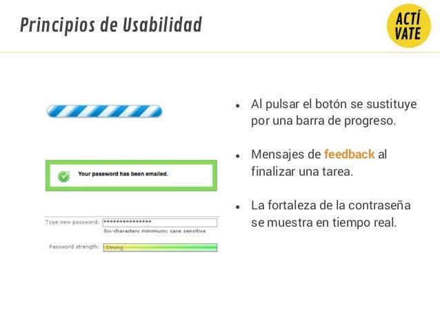 ● Al pulsar el botón se sustituye por una barra de progreso. ● Mensajes de feedback al finalizar una tarea. ● La fortaleza...