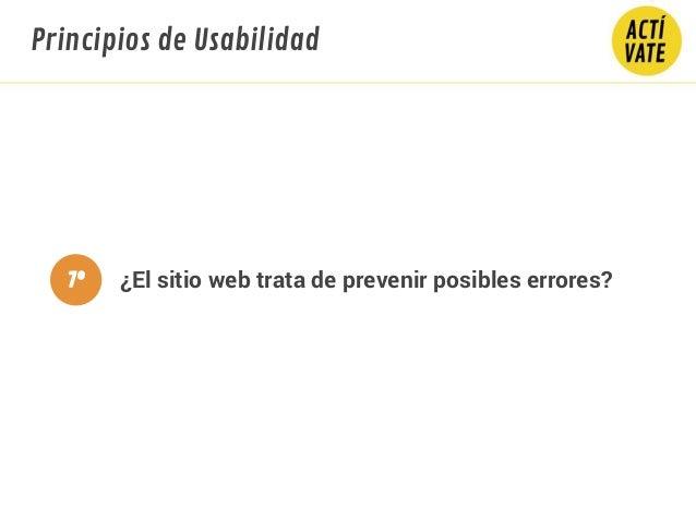 ¿El sitio web trata de prevenir posibles errores? Principios de Usabilidad 7º