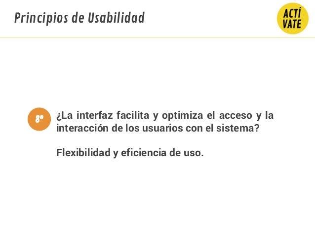 ¿La interfaz facilita y optimiza el acceso y la interacción de los usuarios con el sistema? Flexibilidad y eficiencia de u...