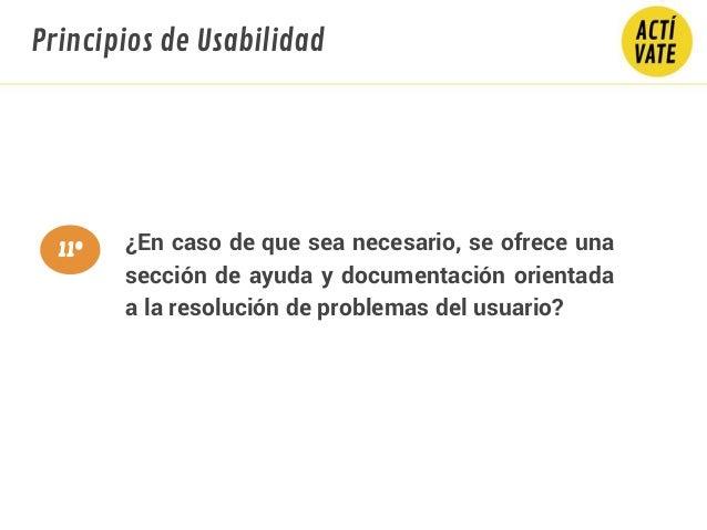 ¿En caso de que sea necesario, se ofrece una sección de ayuda y documentación orientada a la resolución de problemas del u...