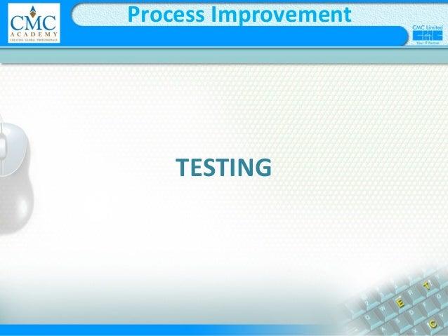 TESTING Process Improvement