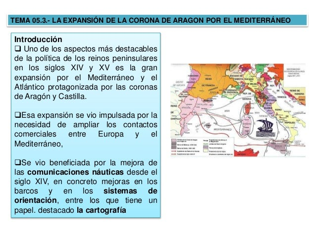 5 3 La Expansión De La Corona De Aragón Por El Mediterráneo