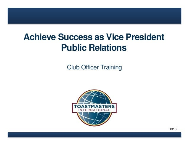 Achieve Success as Vice President  Public Relations  Club Officer Training  1313E