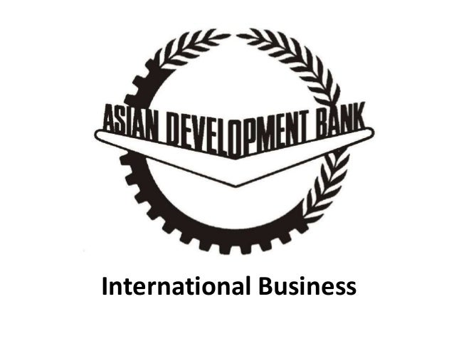 asian development bank adb international business manu melwin j