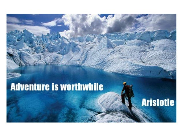 60 Best Adventure Quotes And Sayings: Inspirational And Motivational Quotes