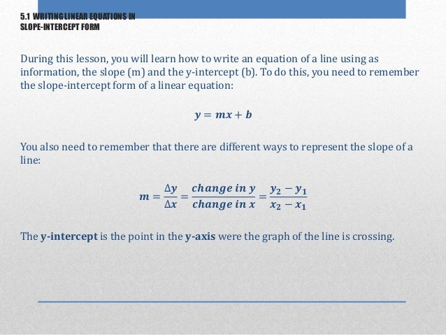 51 Writing Linear Equations In Slope Intercept Form