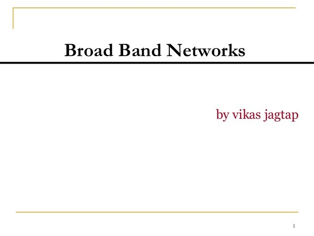 broad band networks