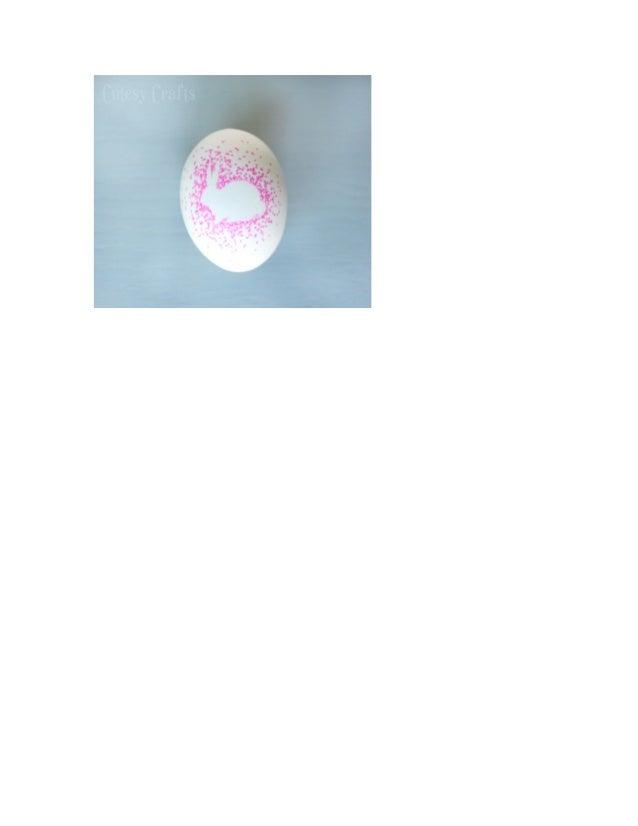 Άλλες ιδέες:  Κόλλησε ένα ή παραπάνω αυτοκόλλητα στο αυγό και μέτα βάψε το με μπογιά(για αυγά, στην κατσαρόλα)  Κόλλησε ...