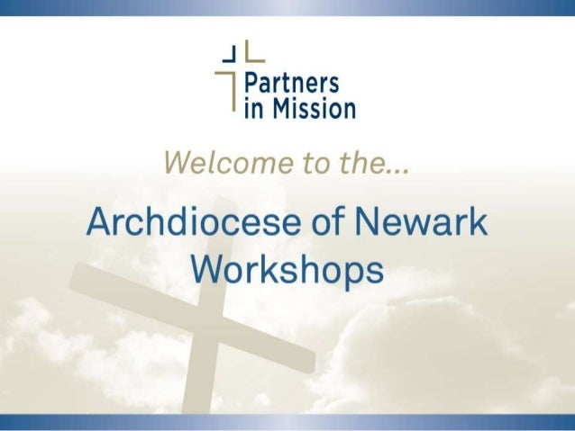 "Archdiocese of Newark Workshops ""I have been so many years collecting money for churches and institutions of all kinds tha..."